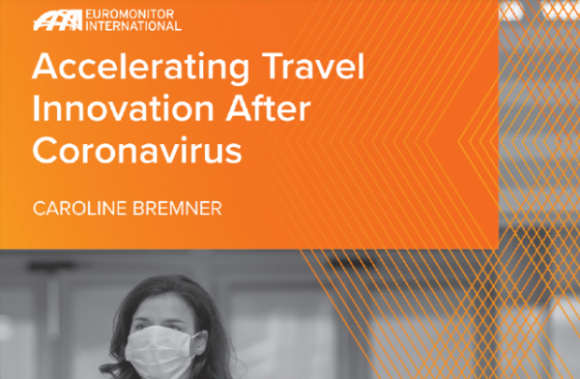 Euromonitor-White-Paper-Accelerating-Travel-Innovation-After-Coronavirus